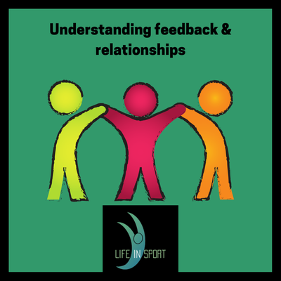 Understanding feedback and relationships