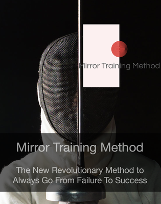 How to Get into the Flow with Mirror Training Method?